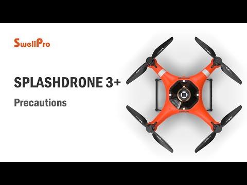 SplashDrone 3+ Tutorial - Precautions